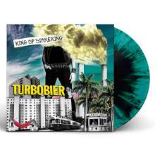 Turbobier: King Of Simmering (Green Splattered Vinyl), LP