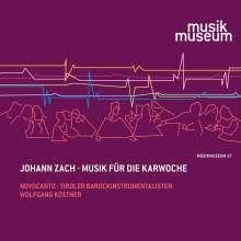 Johann Zach (1713-1773): Musik für die Karwoche, CD