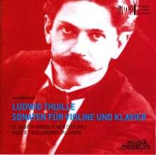 Ludwig Thuille (1861-1907): Violinsonaten Nr.1 & 2, CD