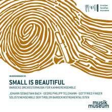 Small is beautiful - Barocke Orchestermusik für Kammerensemble, CD