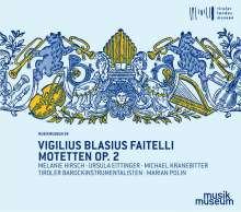 """Vigilius Blasius Faitelli (1710-1768): Motetten op. 2 aus """"Octo Dulcisona Modulamina"""", CD"""