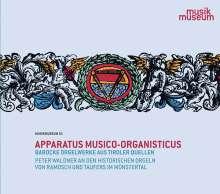 Peter Waldner - Apparatus Musico-Organisticus, CD