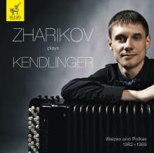 Zharikov plays Kendlinger, CD
