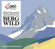 Bergwild: Herbert Pixner und das Spielberg, CD