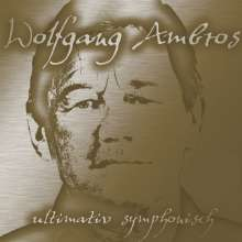Wolfgang Ambros: Ultimativ Symphonisch (Special Gold Edition), LP