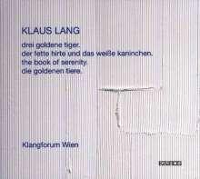 Klaus Lang (geb. 1971): The Book of Serenity, CD
