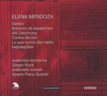 Elena Mendoza (geb. 1973): Kammermusik, CD