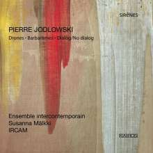 Pierre Jodlowski (geb. 1971): Barbarismes für Elektronik-Ensemble, CD