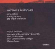 Matthias Pintscher (geb. 1971): Sonic Eclipse für Trompete,Horn & Ensemble, CD