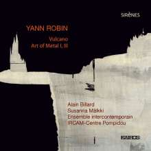 Yann Robin (geb. 1974): Vulcano für 29 Musiker, CD