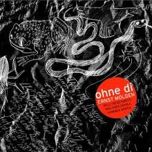 Ernst Molden: Ohne di, CD