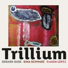 Gerard Guse: Trillium, CD