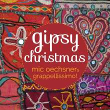 Mic Oechsners Grappellissimo!: Gipsy Christmas, CD