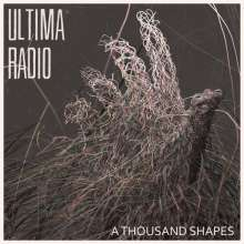 Ultima Radio: A Thousand Shapes, LP