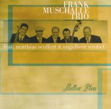 Frank Muschalle: Mellow Blues, CD