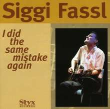 Siggi Fassl: I Did The Same Mistake Again, CD