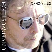 Peter Cornelius (Liedermacher): Unverwüstlich, CD
