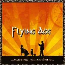 Flying Age: ...Waiting For Nothing., CD