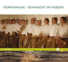 Die Hopfenmusig: Sehnsucht im Herzen, CD