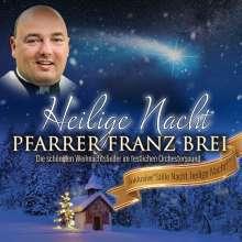 Franz Brei: Heilige Nacht, CD