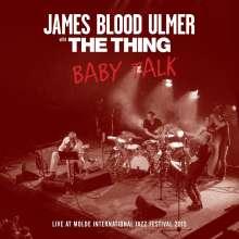 James Blood Ulmer (geb. 1942): Baby Talk: Live At Molde International Jazz Festival 2015, CD