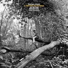 Rodrigo Amado (geb. 1964): A History Of Nothing, CD