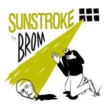Brom: Sunstroke, CD