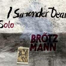 Peter Brötzmann (geb. 1941): I Surrender Dear, LP