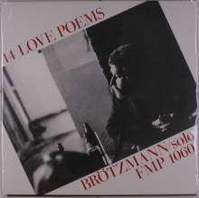 Peter Brötzmann (geb. 1941): 14 Love Poems (remastered), LP