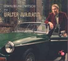 Erwin Belakowitsch sings Waler Jurmann, CD