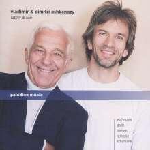 Dimitri Ashkenazy & Vladimir Ashkenazy - Father & Son, CD