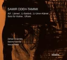 Samir Odeh-Tamimi (geb. 1970): Kammermusik, CD
