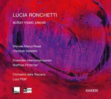 "Lucia Ronchetti (geb. 1963): Kammermusik ""Action Music Pieces"", CD"