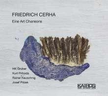 Friedrich Cerha (geb. 1926): Eine Art Chanson, CD