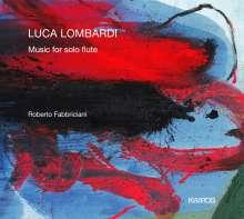 Luca Lombardi (geb. 1945): Kammermusik für Flöte solo, CD