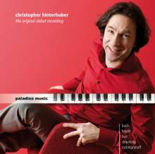 Christopher Hinterhuber - The original debut recording, CD
