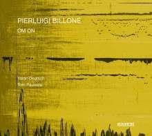 Pierluigi Billone (geb. 1960): Om On für 2 elektrische Gitarren, CD