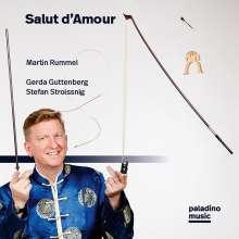 Martin Rummel - Salut d'Amour, CD