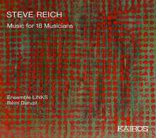 Steve Reich (geb. 1936): Music for 18 Musicians, CD