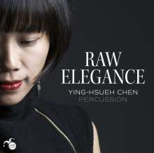 Ying-Hsueh Chen - Raw Elegance, CD
