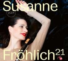 Susanne Fröhlich - 21, 2 CDs