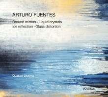Arturo Fuentes (geb. 1975): Kammermusik für Streichquartett, CD