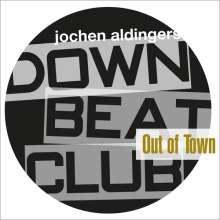 Jochen Aldingers Downbeatclub: Out Of Town, CD
