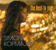 Simone Kopmajer (geb. 1993): The Best In You, CD