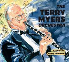 Terry Myers: A Tribute To Benny Goodman, CD