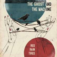 The Ghost And The Machine: Red Rain Tires (180g), LP