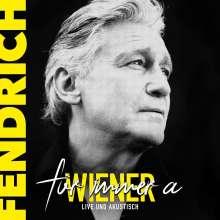 Rainhard Fendrich: Für immer a Wiener: Live & Akustisch, CD