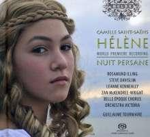 Camille Saint-Saens (1835-1921): Helene (Poeme Lyrique), 2 Super Audio CDs