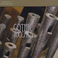 Calvin Bowman - Gothic Toccata, CD