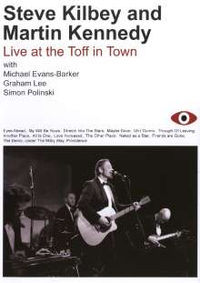 Steve Kilbey & Martin Kennedy: Live At The Toff In Town, DVD